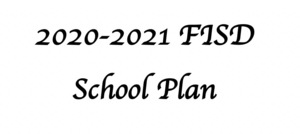 2020-2021 FCISD School Plan UPDATE